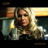 Low by Kari Kimmel