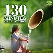 130 Minutes Of Relaxation de Musica Relajante