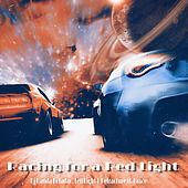 Racing for a Red Light (feat. Grace) by Dj Panda Boladao & LeftRight & Refracture