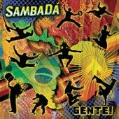 Gente! de SambaDa