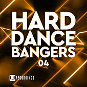 Hard Dance Bangers, Vol. 04 - EP de Various Artists