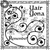 Remember by Yair Yona