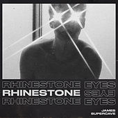 Rhinestone Eyes de James Supercave