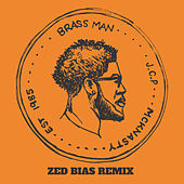 Brass Man Zed Bias Remix by MckNasty