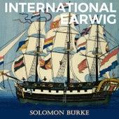 International Earwig by Solomon Burke