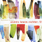 Lewin-Richter: Works by Various Artists