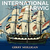 International Earwig by Gerry Mulligan