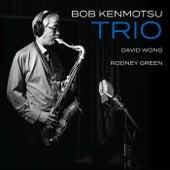 Bob Kenmotsu Trio de Bob Kenmotsu