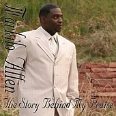 The Story Behind My Praise by Markilo Allen