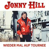 Wieder mal auf Tournee de Jonny Hill