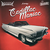Cadillac Maniac (feat. The Baseballs) by Kissin' Dynamite