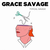 Typical Savage von Grace Savage