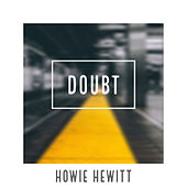 Doubt by Howie Hewitt