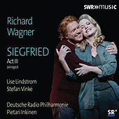 Wagner: Siegfried, WWV 86C (Excerpts) von Various Artists