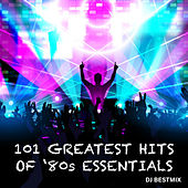 101 Greatest Hits Of '80's Essentials von DJ BestMix