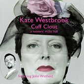 Cuff Clout, a Neoteric Music Hall by Kate Westbrook