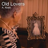 Old Lovers by A. Asabi