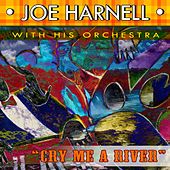 Cry Me A River by Joe Harnell