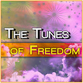 Tunes Of Freedom by Various Artists