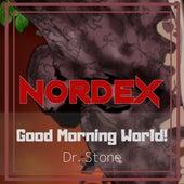 Good Morning World! (Dr. Stone) de Nordex
