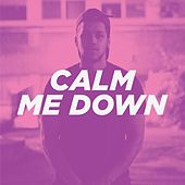 Calm Me Down by Jamal