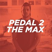 Pedal 2 the Max by Jamal
