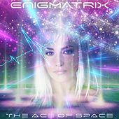 The Ace of Space by Enigmatrix