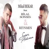 Sen Aldırma (Club Mix) von Mikail BEKAR