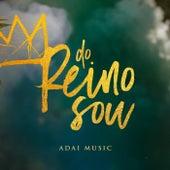 Do Reino Sou de ADAI Music