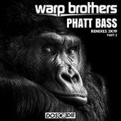 Phatt Bass Remixes, Pt. 2 de Warp Brothers
