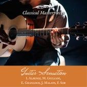 Guitar Sensation: I.Albeniz, M.Giuliani,E.Granados,J.Malats,F.Sor (Classical Masterpieces) de Various Artists