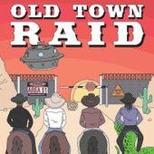Old Town Raid (Area 51) de Kortnee Simmons