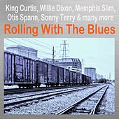 Rolling with the Blues by Various Artists