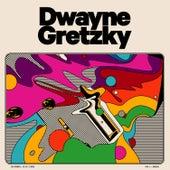 Dwayne Gretzky by Dwayne Gretzky