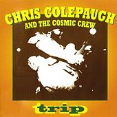 Trip by Chris Colepaugh