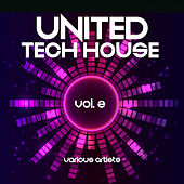 United Tech House, Vol. 2 - EP de Various Artists