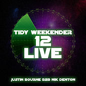 Tidy Weekender 12 Live - EP by Various Artists