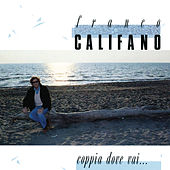 Coppia dove vai de Franco Califano