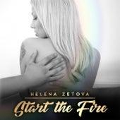 Start the Fire de Helena Zetova