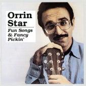 Fun Songs & Fancy Pickin' de Orrin Star