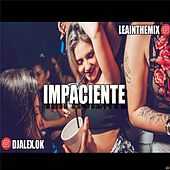 Impaciente by DJ Alex