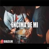 Encima de Mi by DJ Alex