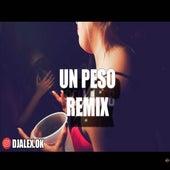Un Peso Remix by DJ Alex