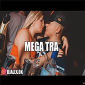 Mega Tra by DJ Alex