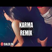 Karma Remix by DJ Alex