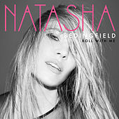 Roll With Me by Natasha Bedingfield