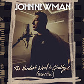 The Hardest Word Is Goodbye (Acoustic) by John Newman