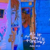 As If It Were Forever von Anna Wise