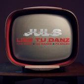 Like Du Tanz by Jul's