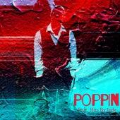 Poppin by BigQuan